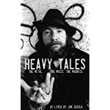 Heavy Tales: The Metal. The Music. The Madness. As lived by Jon Zazula (English Edition)