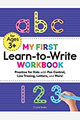 My First Learn to Write Workbook: Practice for Kids with Pen Control, Line Tracing, Letters, and More! (Kids coloring activity books) Paperback Bunko
