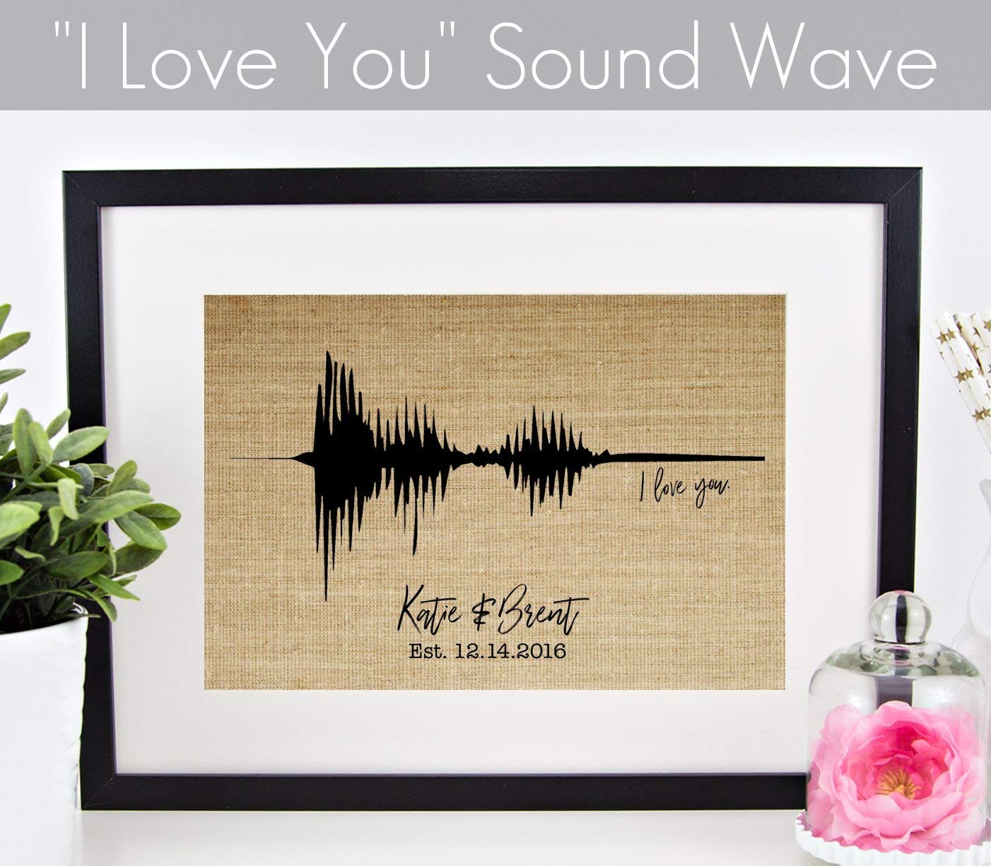 Valentines Day Gift Personalized, Wedding, Anniversary, or Engagement Gift: I Love You Sound Wave Burlap Print