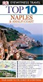 Top 10 Naples & the Amalfi Coast (DK Eyewitness Top 10 Travel Guides)