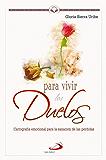 Para vivir los duelos (Spanish Edition)