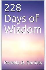 228 Days of Wisdom Kindle Edition