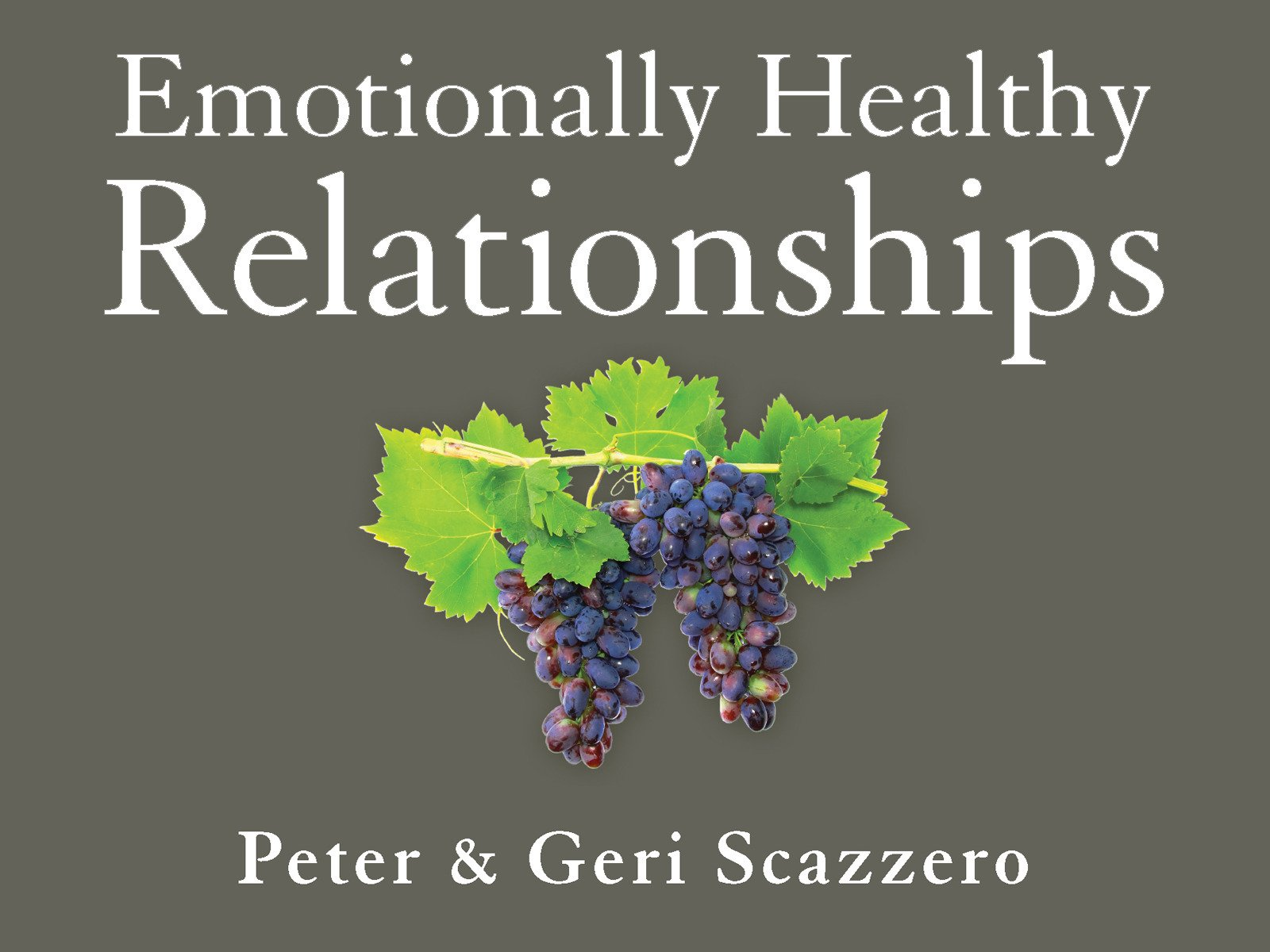 Watch Emotionally Healthy Relationships Prime Video