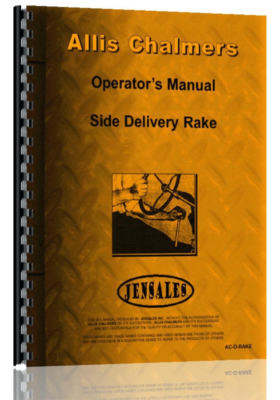 Amazon.com: Allis Chalmers Side Delivery Rake Operators Manual: Allis  Chalmers: Automotive