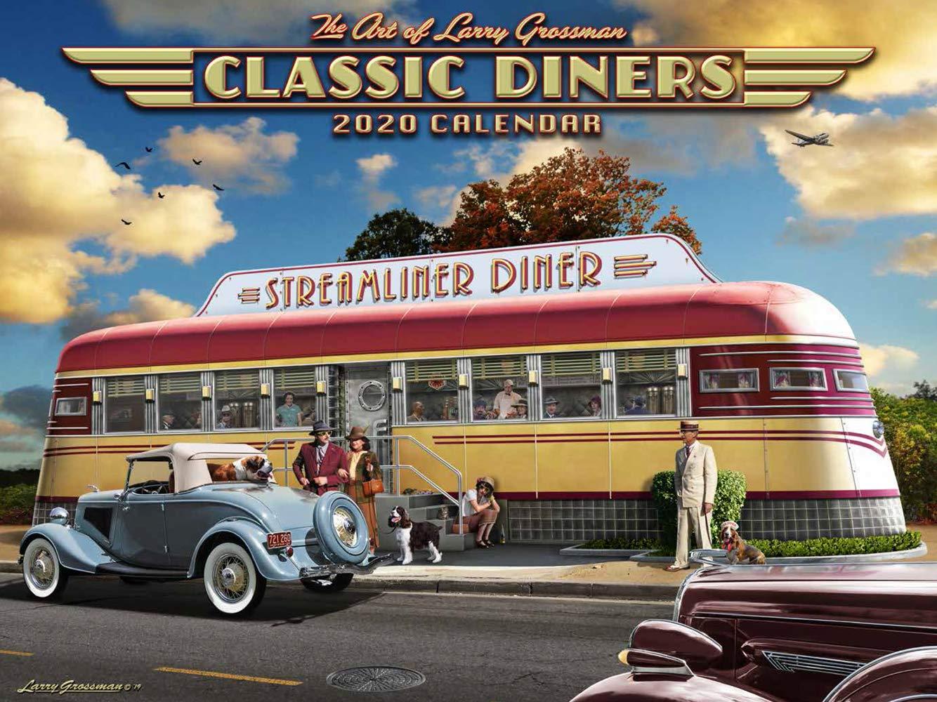 2020 CLASSIC DINERS Art Calendar by Larry Grossman