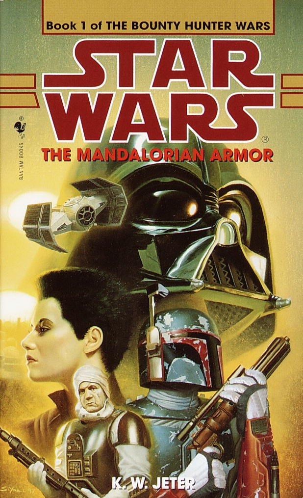Amazon Com The Mandalorian Armor Star Wars The Bounty Hunter Wars Book 1 9780553578850 Jeter K W Books
