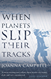 When Planets Slip Their Tracks