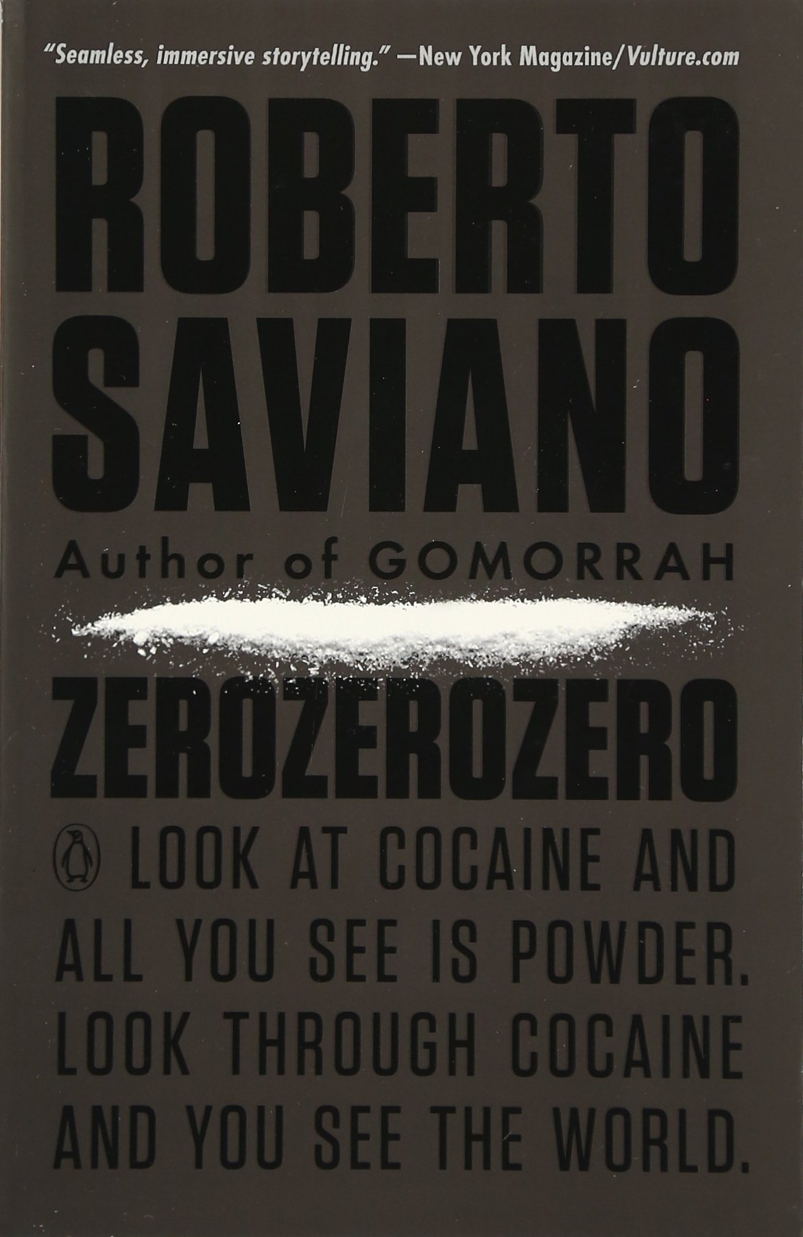 Look Through Cocaine And You See The World (penguin History American  Life): Roberto Saviano, Virginia Jewiss: 9780143109372: Amazon: Books