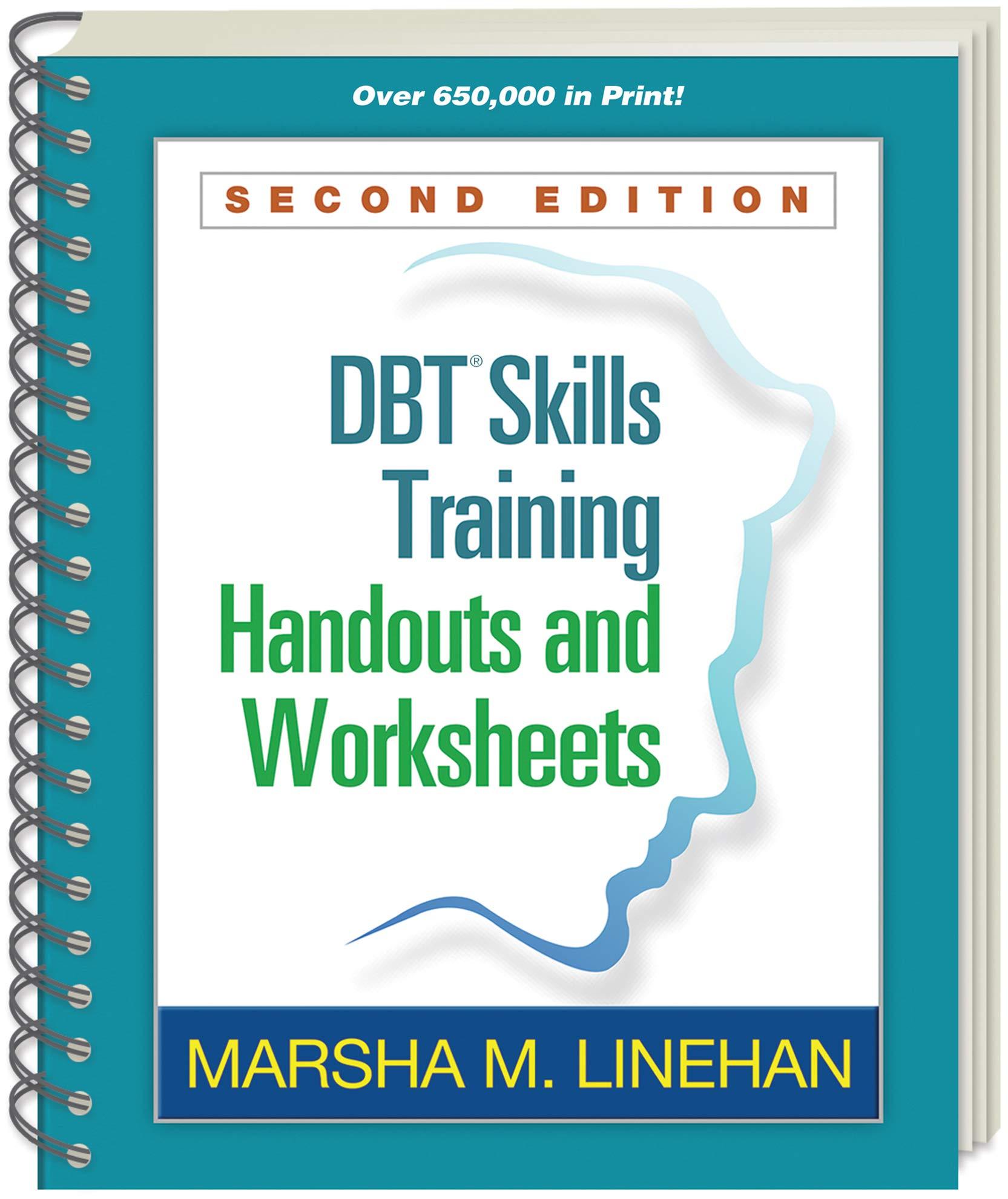 Worksheets Dbt Worksheets skills training handouts and worksheets second edition marsha m linehan 9781572307810 psychiatry amazon