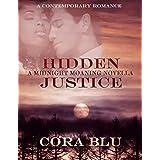 Hidden Justice: Midnight Moaning Novella