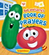 Bob and Larry's Book of Prayers (A VeggieTales Book)