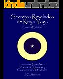 Secretos Revelados de Kriya Yoga
