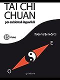 Tai Chi Chuan per occidentali inguaribili