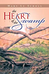 The Heart of the Swamp Paperback