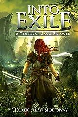 Into Exile: Teutevar Saga Book 0 Kindle Edition