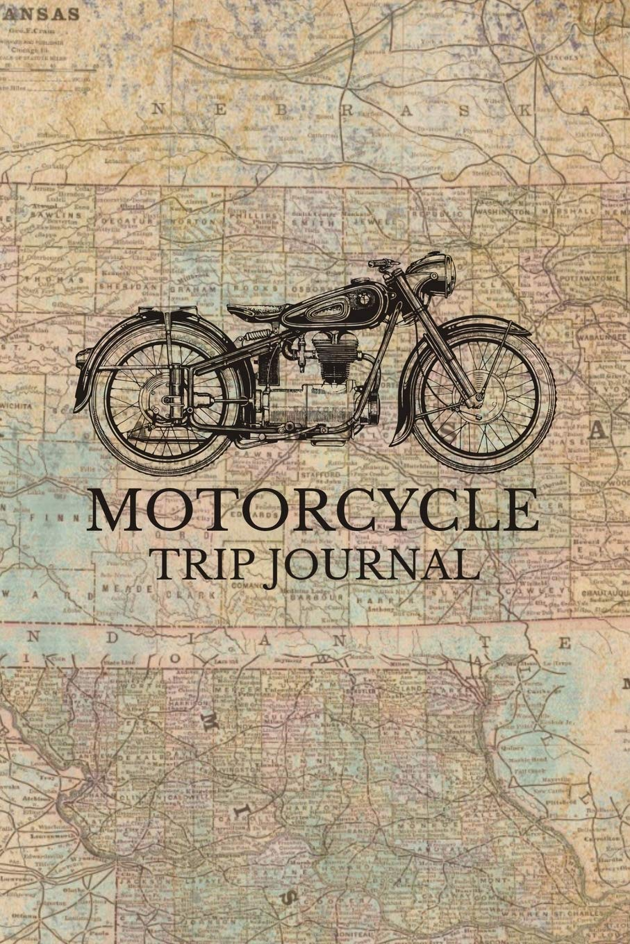 Motorcycle Trip Journal  Travel Log Book With Writing Prompts For Bikers And Motorcyclists