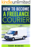 Courier Virgin: How to become a freelance courier