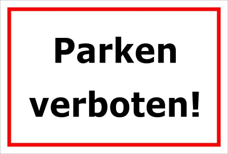 Cartel prohibido aparcar - parkverbot - 15 x 20 cm, 30 x 20 ...