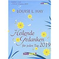 Heilende Gedanken für jeden Tag 2019 Tagesabreißkalender