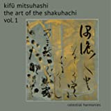 The Art Of The Shakuhachi, Vol.1