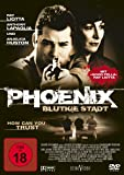 Phoenix - Blutige Stadt