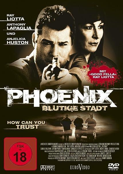 Phoenix Blutige Stadt Amazonde Anthony Lapaglia Anjelica