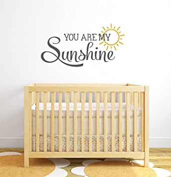 Amazon.com: You Are My Sunshine Nursery Quote Wall Decal - Nursery ...