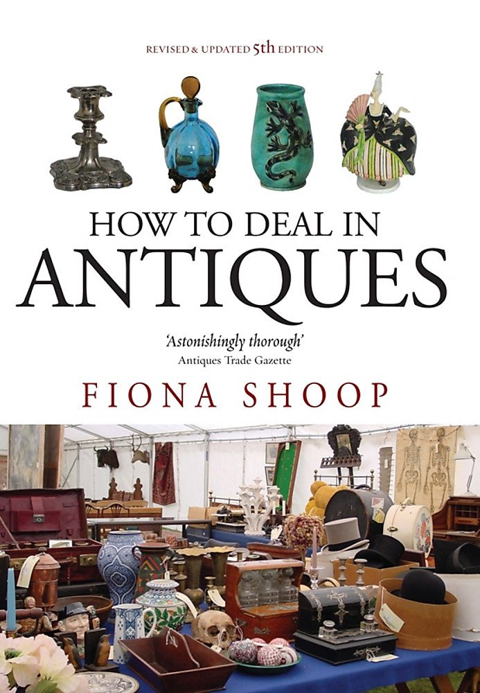 Read Online How to Deal in Antiques pdf