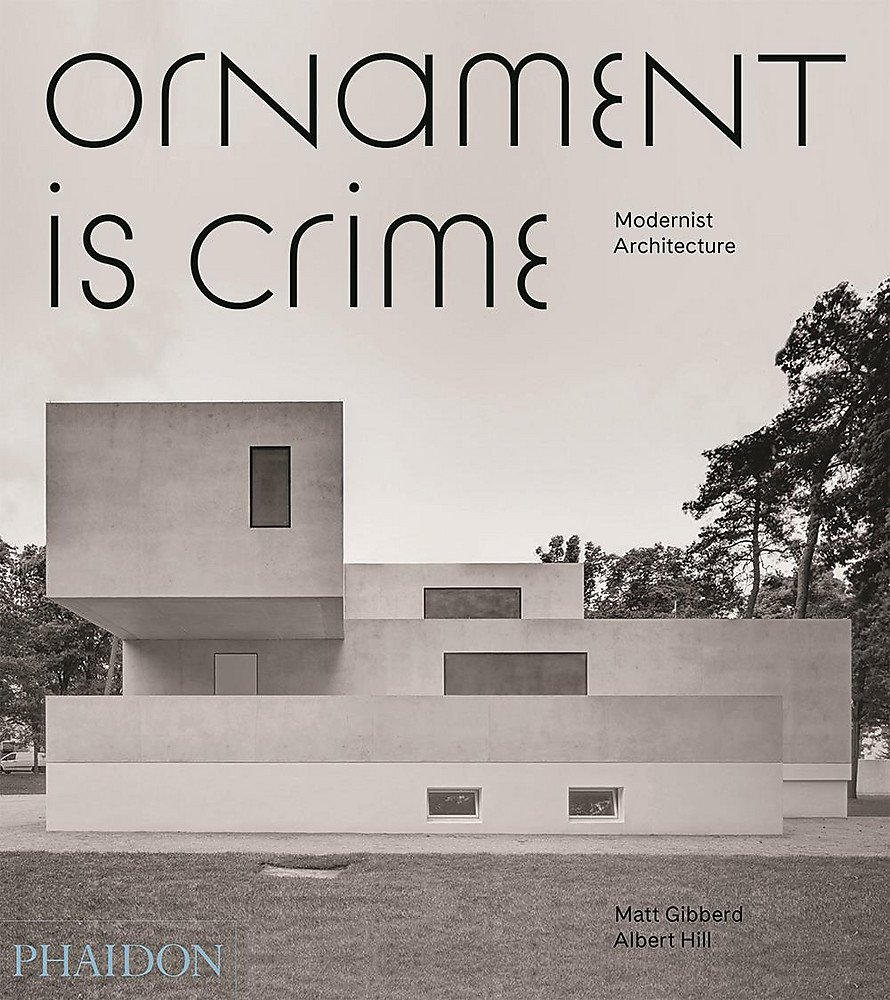 Ornament is crime modernist architecture amazon de albert hill fremdsprachige bücher
