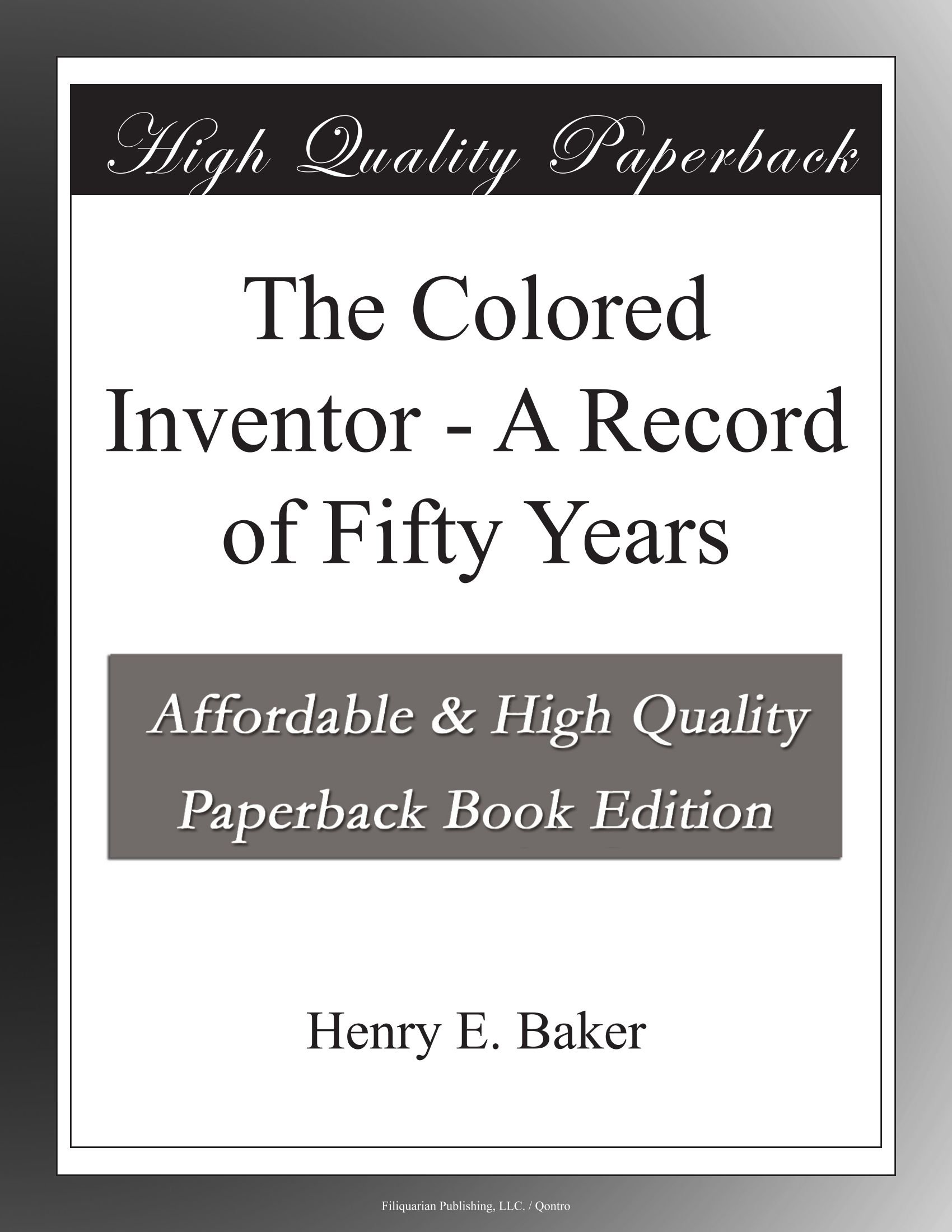 Download The Colored Inventor - A Record of Fifty Years ebook