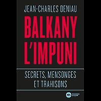 Balkany, l'impuni (DOCUMENTS)