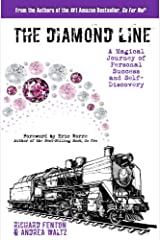 The Diamond Line: A Magical Journey of Personal Success and Self-Discovery Kindle Edition