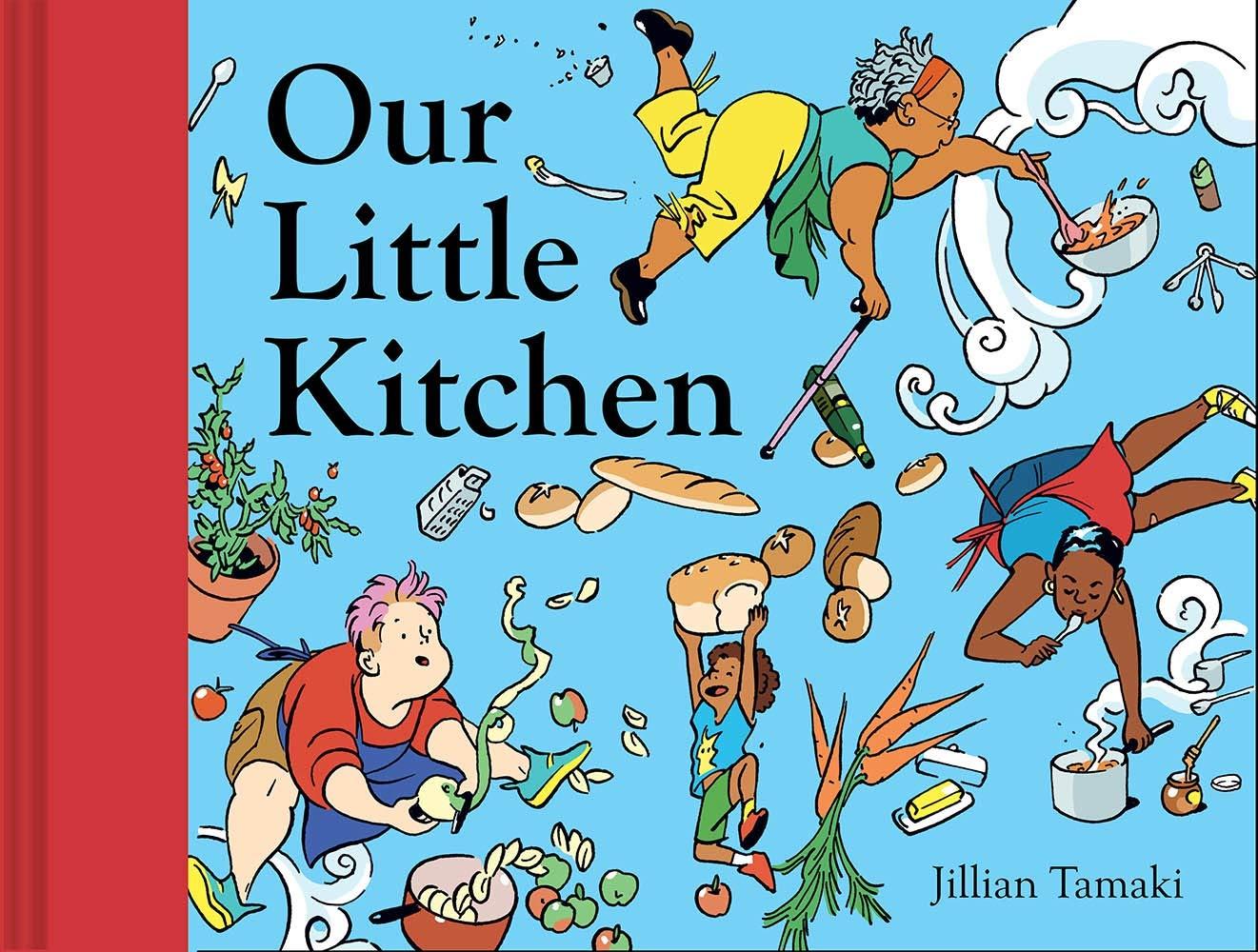 Our Little Kitchen: Tamaki, Jillian: 9781419746550: Amazon.com: Books