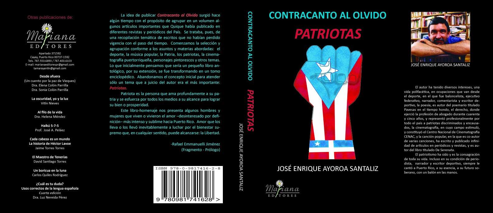 Contracanto al olvido: Patriotas (Spanish Edition): José ...