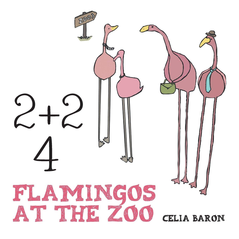 2 + 2: 4 Flamingos at the Zoo pdf epub