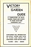 Victory Garden Guide: 1943 Victory Garden Guide - Presented by Prepper Living
