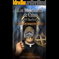 Los Millonarios de Cristo: El Declive