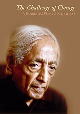 J. Krishnamurti - The Challenge of Change [DVD]