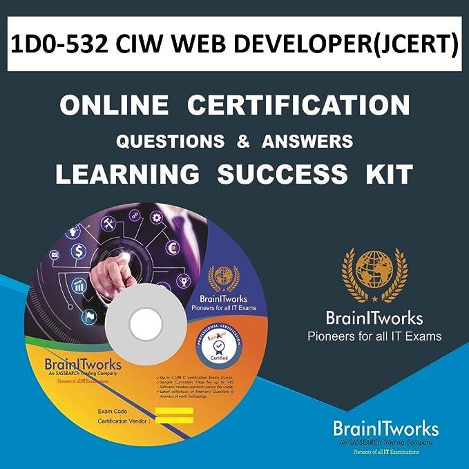 1d0 532 Ciw Web Developerjcert Online Certification Learning