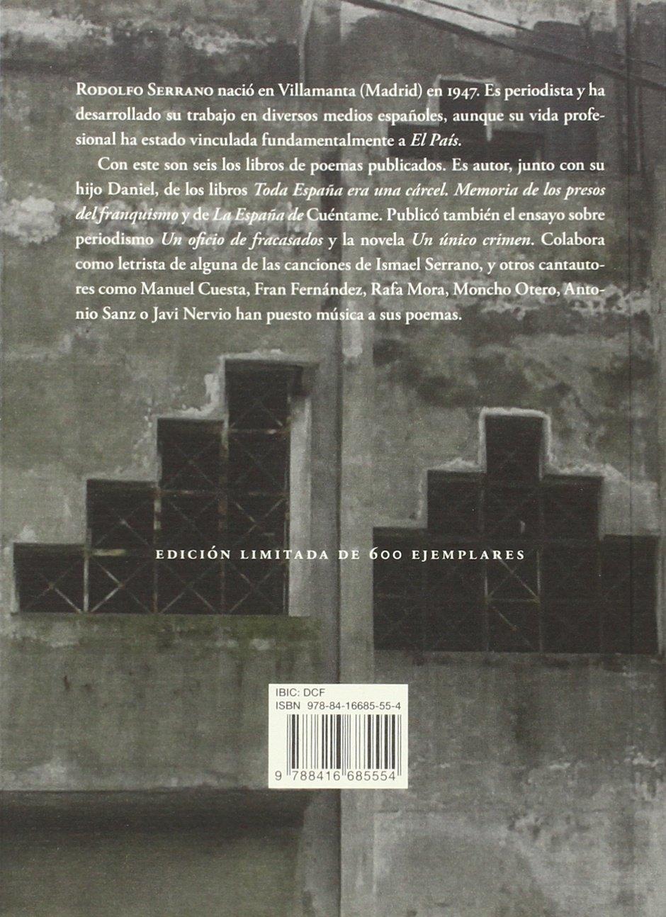 Fábricas abandonadas: y nueve poemas inéditos. Antología poética 1989-2016 Otros títulos: Amazon.es: Serrano, Rodolfo, Latonda, Adán: Libros