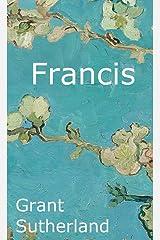 Francis: A Life of Saint Francis