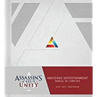 Assassin's Creed Unity : Abstergo Entertainment : Le Manuel de l'employé