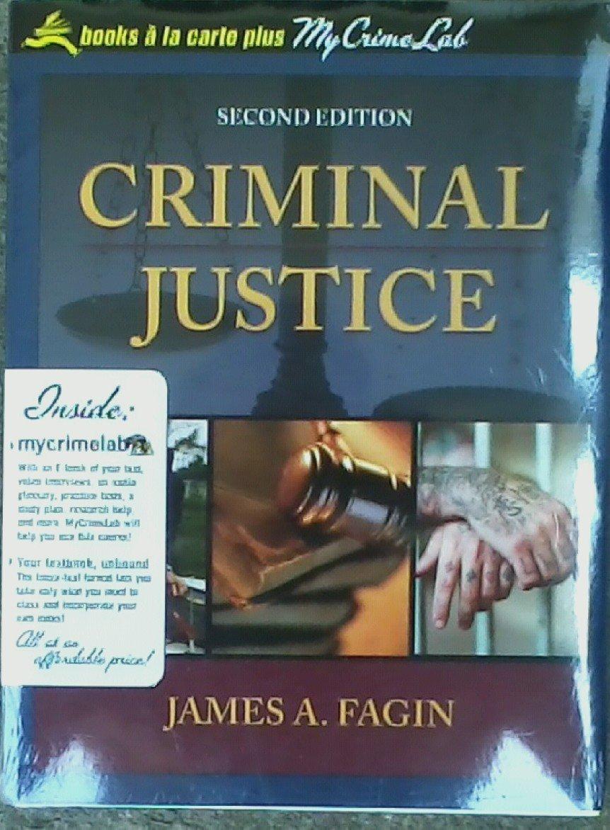 Criminal Justice (Books a La Carte Plus My Crime Lab): JAMES