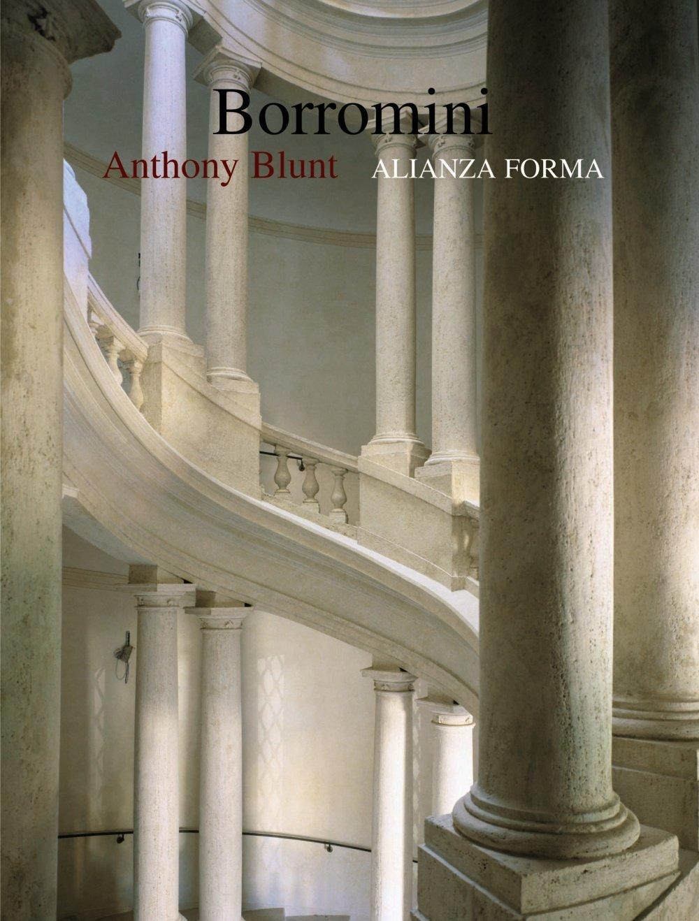 Borromini (Alianza Forma (Af)) Tapa blanda – 16 may 2005 Anthony Blunt Fernando Villaverde Landa 8420679658 Arquitectura barroca
