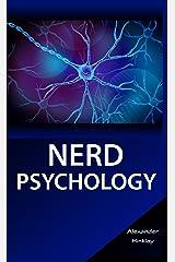Nerd Psychology Kindle Edition