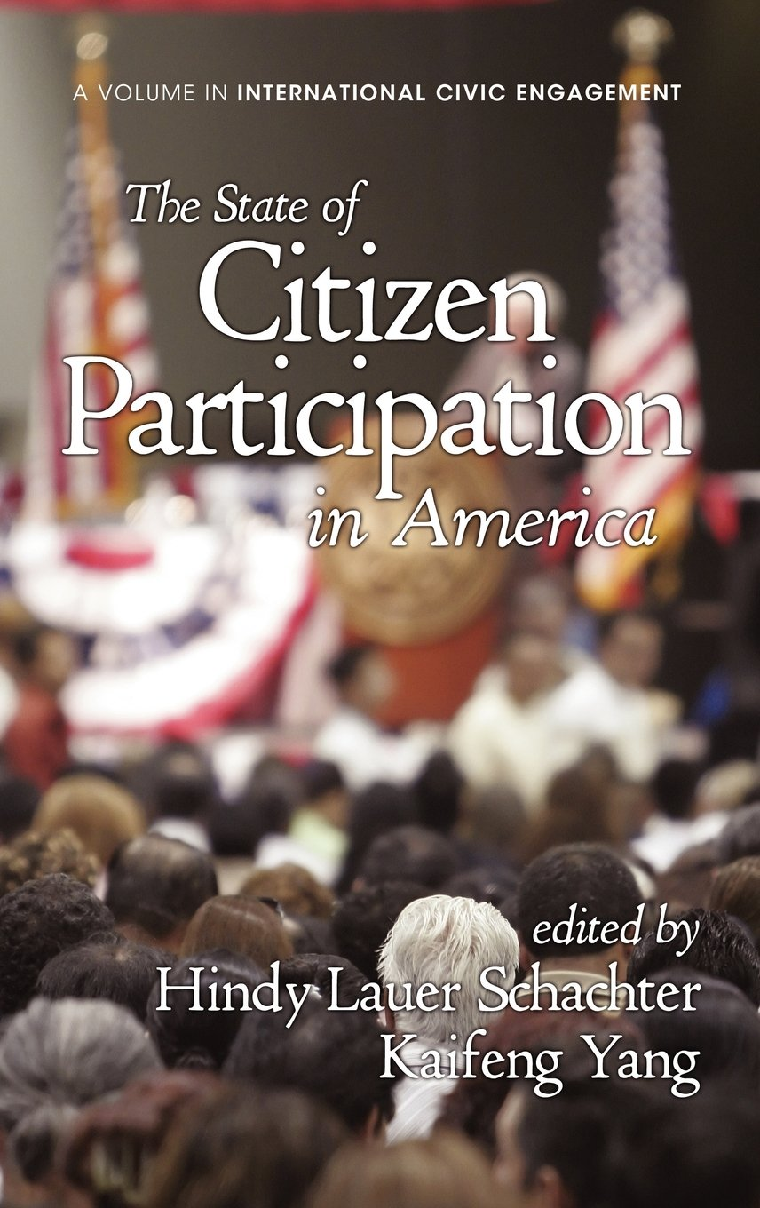 Read Online The State of Citizen Participation in America (Hc) (Research on International Civic Engagement) ebook