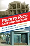 Puerto Rico Past and Present: An