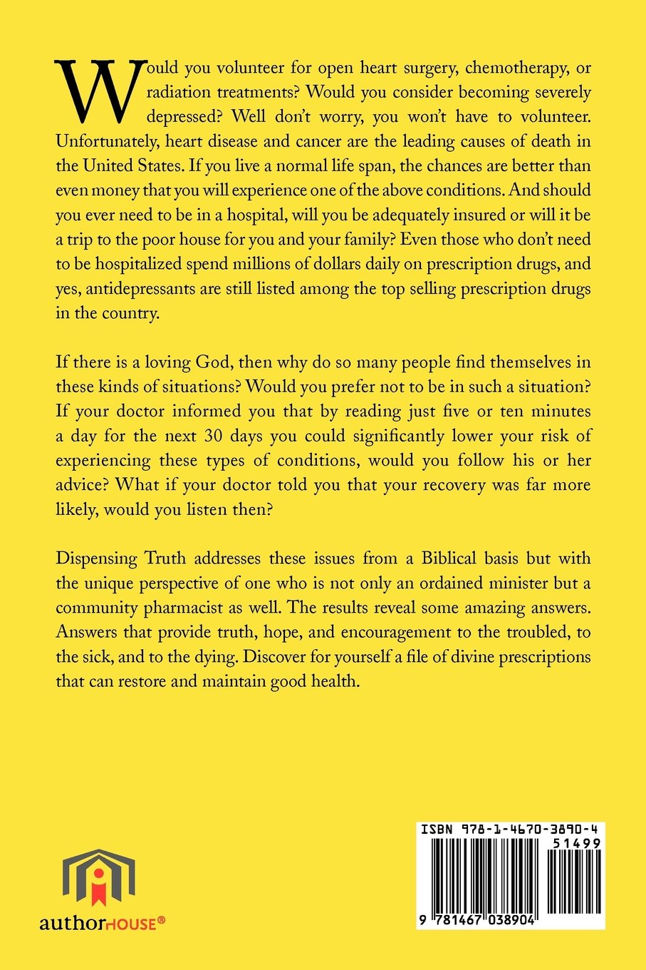 DISPENSING TRUTH: Divine Prescriptions  to Restore and Maintain Good Health