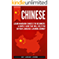 Chinese: Learn Mandarin Chinese for Beginners: A Simple Guide That Will Help You on Your Language Learning Journey (English Edition)