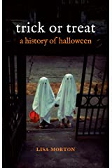 Trick or Treat: A History of Halloween Paperback